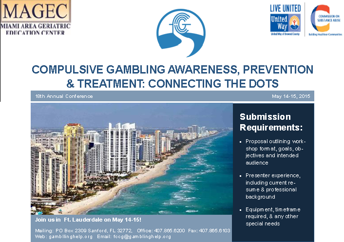 COMPULSIVE GAMBLING AWARENESS, PREVENTION & TREATMENT: CONNECTING THE DOTS