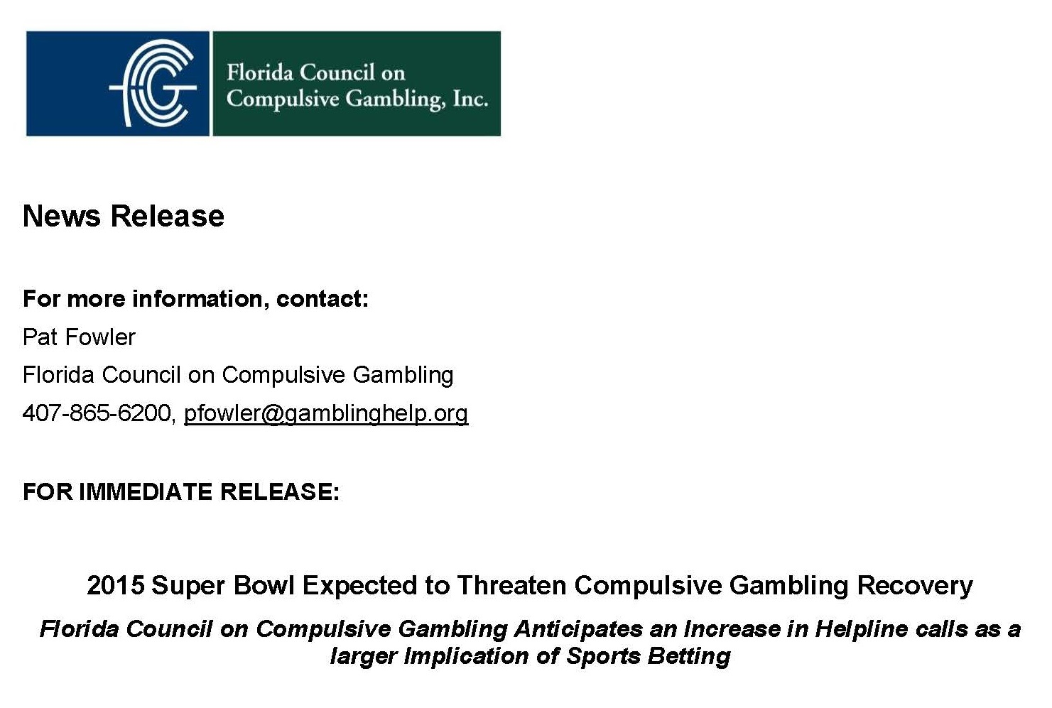 NEWS RELEASE: 2015 Super Bowl Expected to Threaten Compulsive Gambling Recovery
