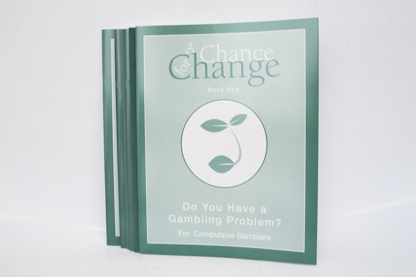 A Chance for Change: For Compulsive Gamblers